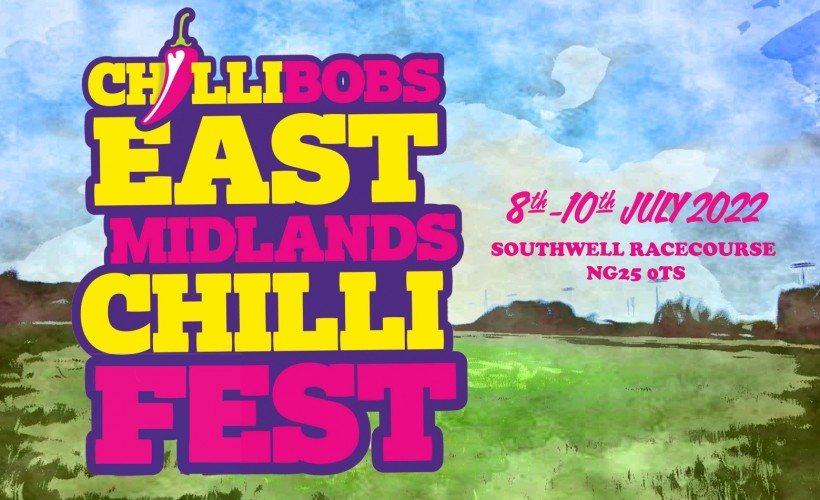 ChilliBobs East Midlands Chilli Fest tickets