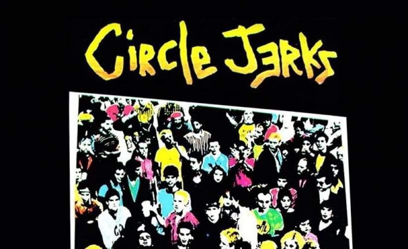 Circle Jerks tickets