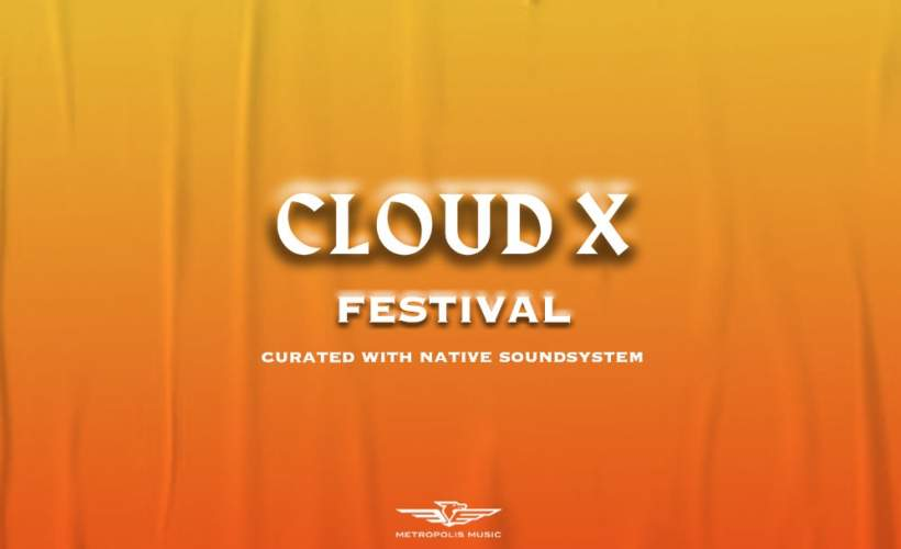 Cloud X Festival  tickets