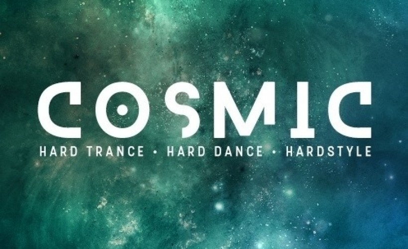 Cosmic hard dance tickets