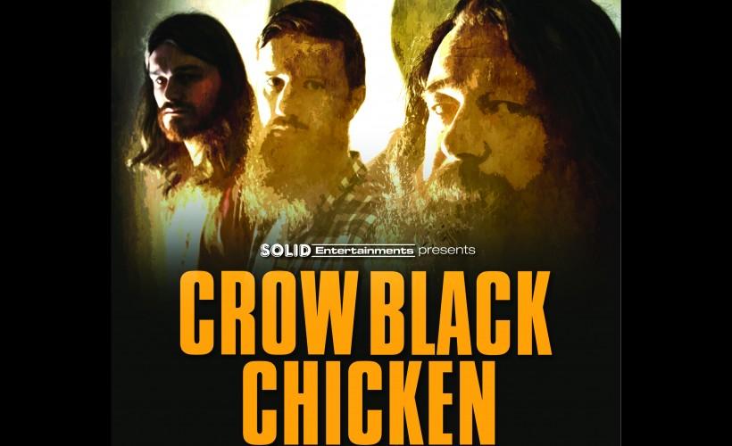 Crow Black Chicken  tickets