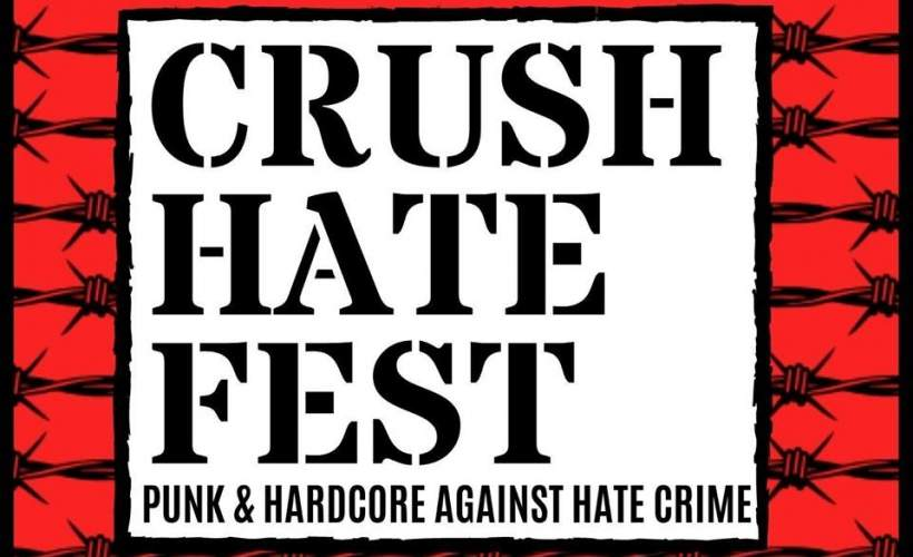 Crush Hate Fest 2019  tickets