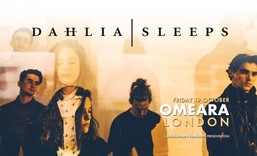 Dahlia Sleeps  tickets