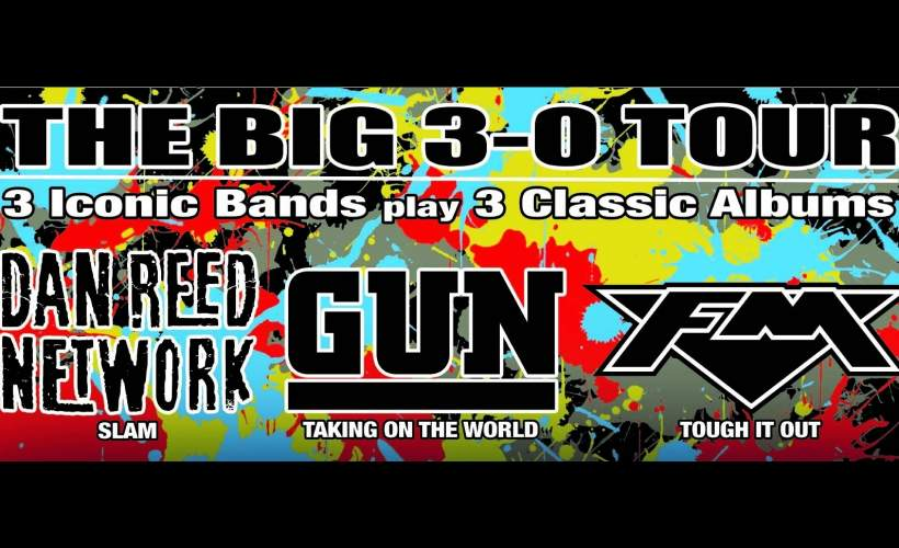 Dan Reed Network | GUN | FM tickets