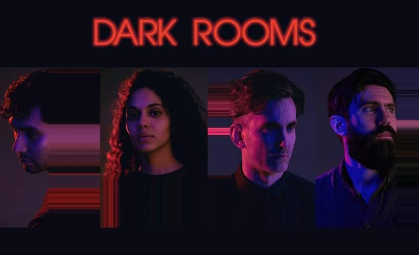 Dark Rooms tickets