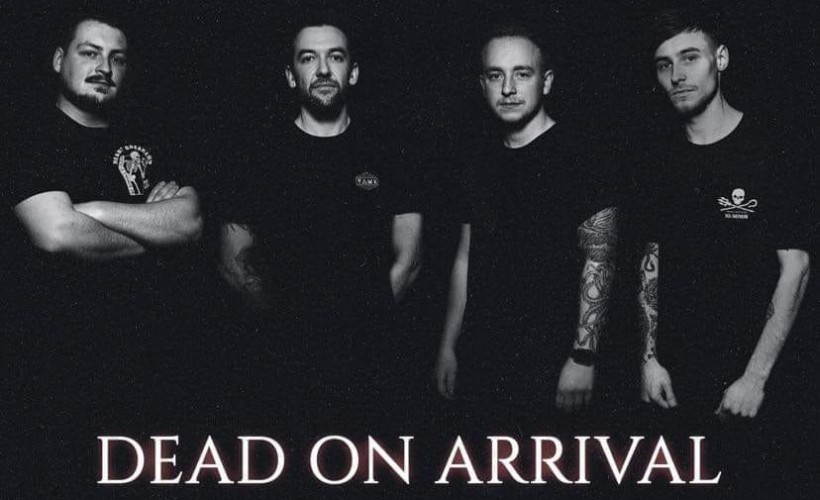 Dead On Arrival tickets