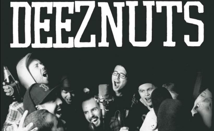 Deez Nuts tickets