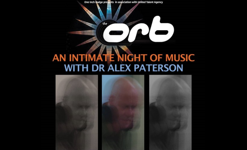 Dr Alex Paterson (The Orb) - An intimate night of music tickets