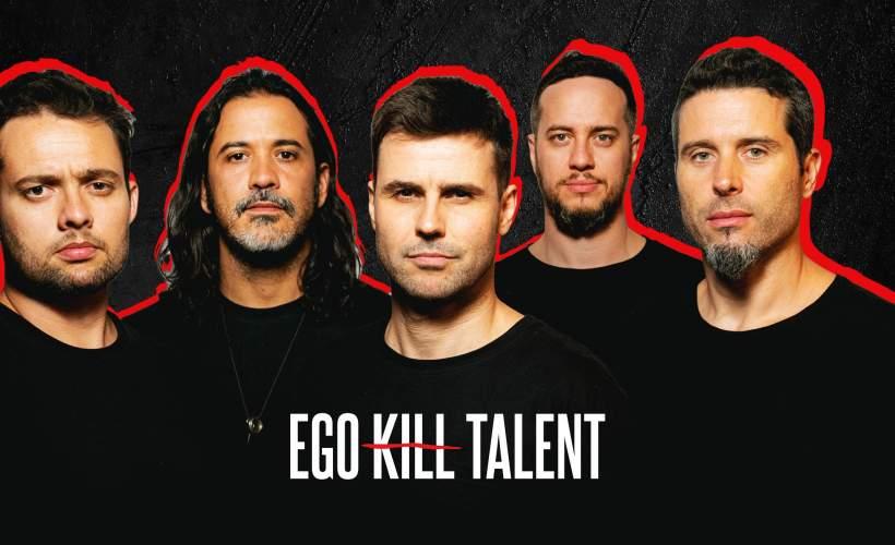 Ego Kill Talent  tickets