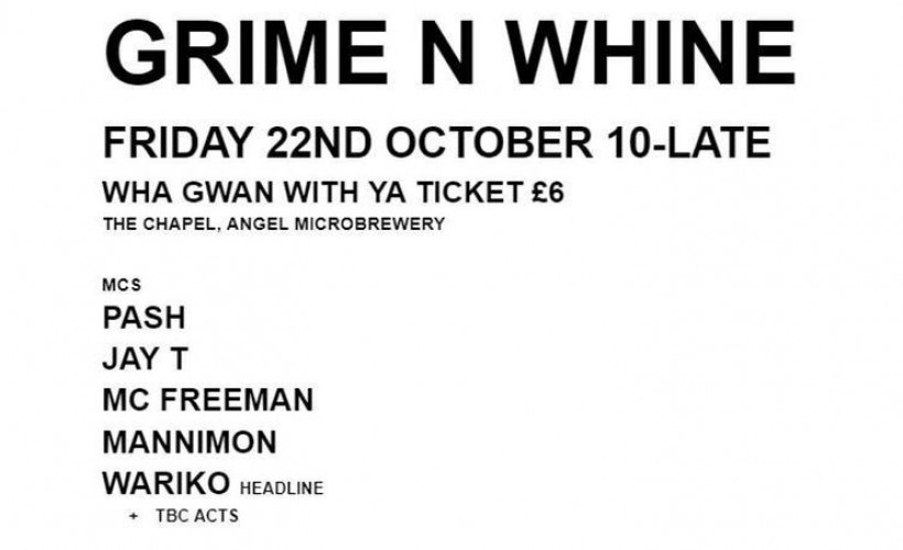 Grime n Whine  tickets