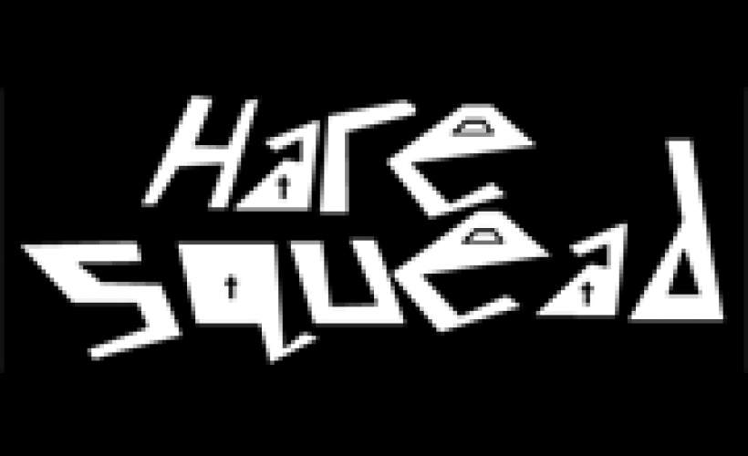 HARE SQUEAD tickets