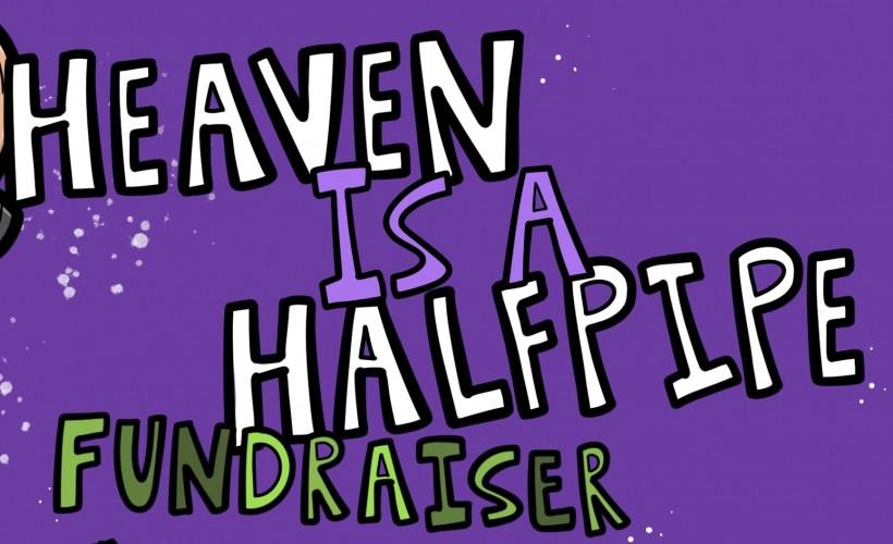 HEAVEN IS A HALFPIPE tickets