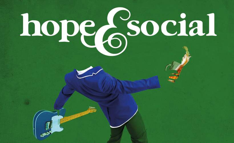 Hope & Social tickets