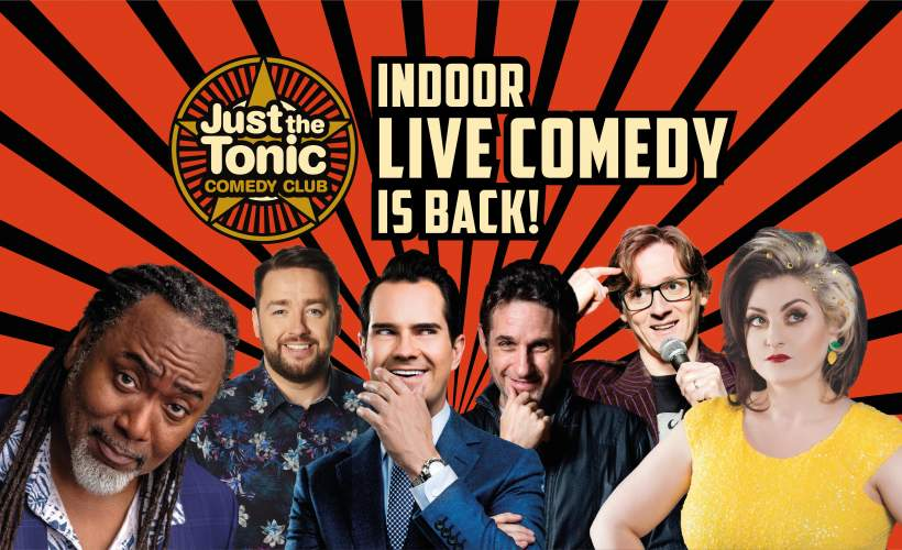 Just The Tonic Comedy Club tickets