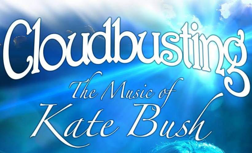 Cloudbusting: The Music Of Kate Bush Tickets