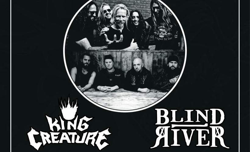 KING CREATURE & BLIND RIVER