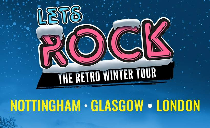 Let's Rock The Retro Winter Tour  tickets