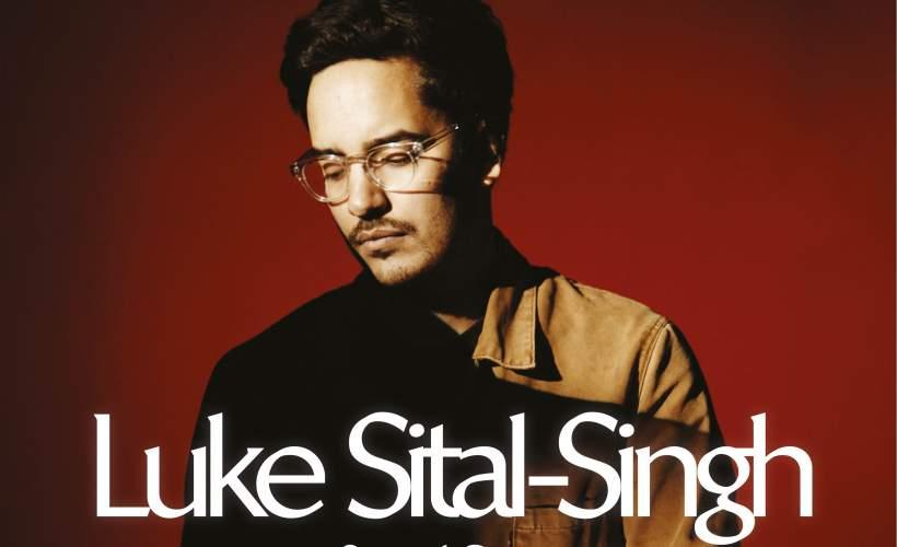 Luke Sital-Singh tickets