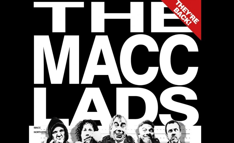 Macc Lads                                            tickets