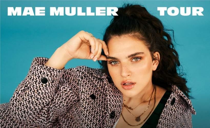 Mae Muller tickets
