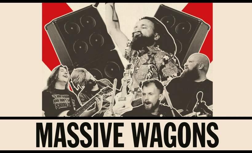 Massive Wagons tickets