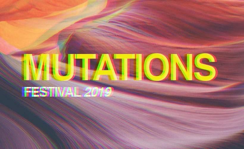 Mutations Festival tickets