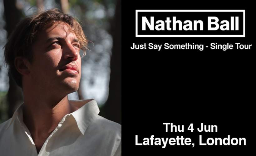 Nathan Ball tickets