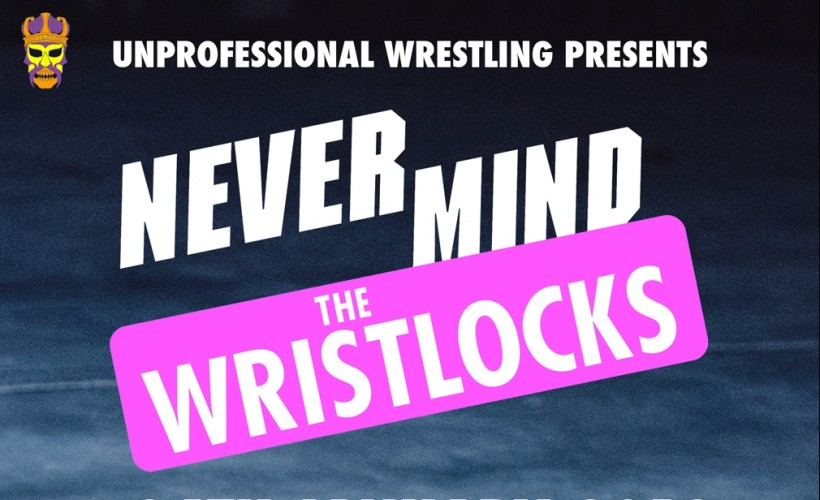 Never Mind The Wristlocks tickets