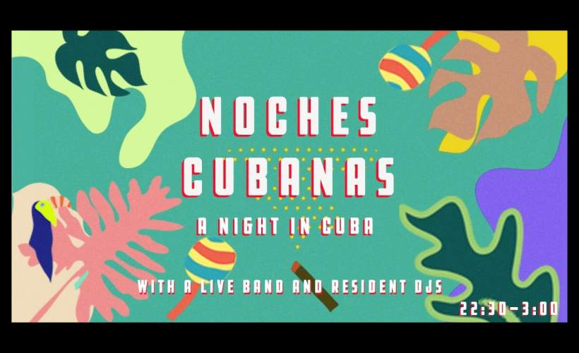 Noches Cubanas: A Night In Cuba tickets