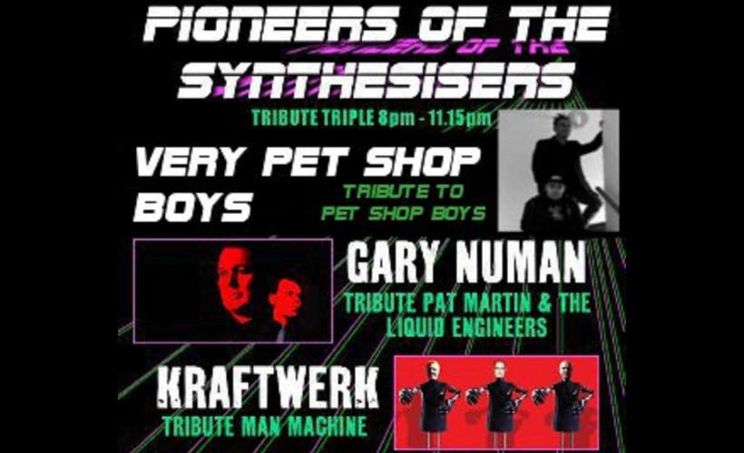 Pioneers of the Synthesiser featuring Gary Numan tribute Pat Martin & The Liquid Engineers + Kraftwerk tribute Man Machine  tick