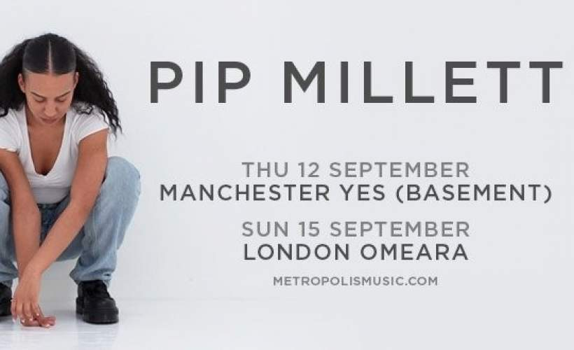 Pip Millett tickets