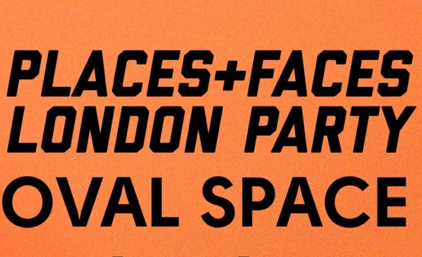 Places + Faces tickets