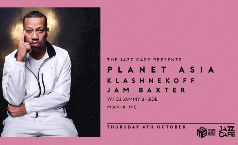 Planet Asia + Jam Baxter  tickets