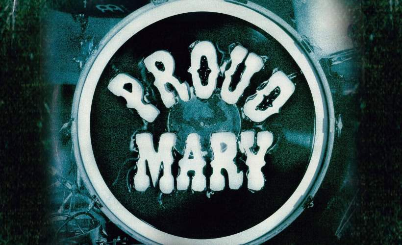 Proud Mary tickets