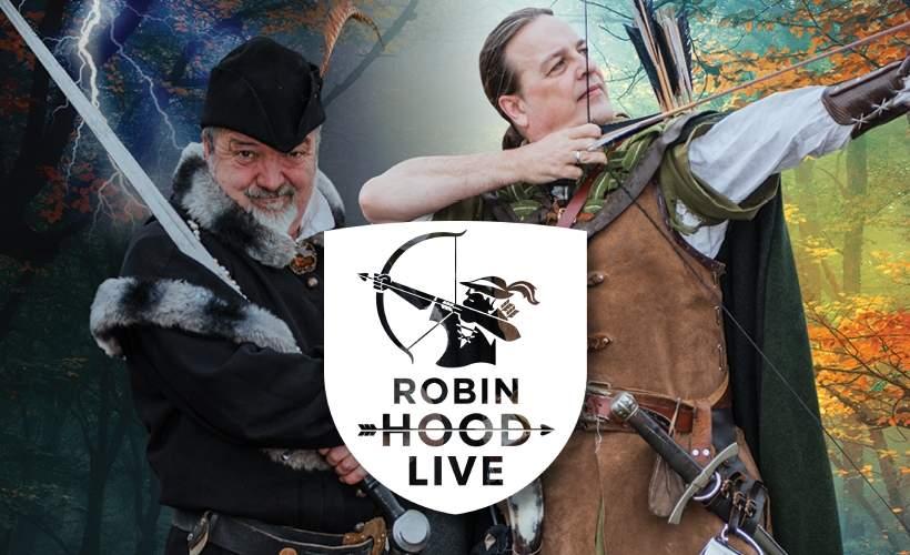 Robin Hood Live tickets