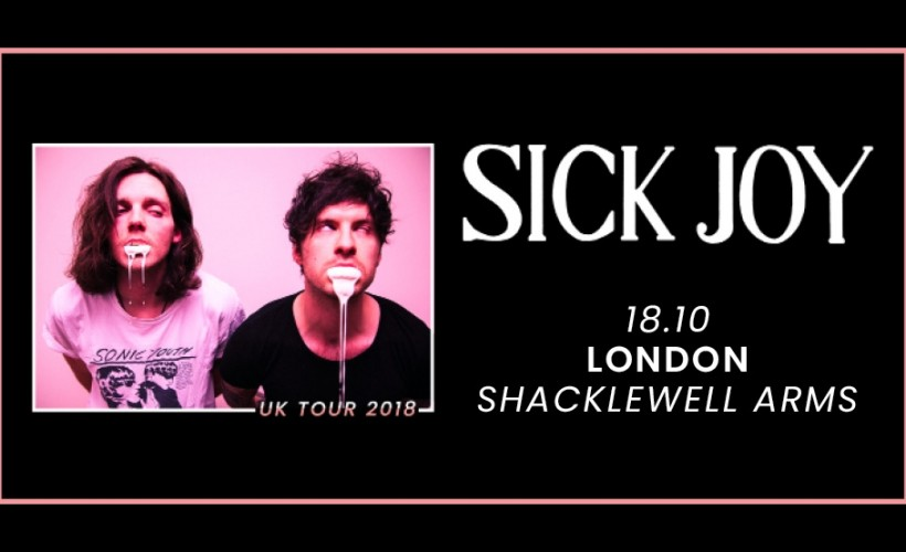 Sick Joy tickets