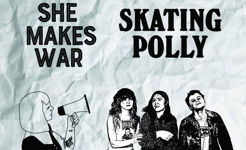 Skating Polly/She Makes War tickets