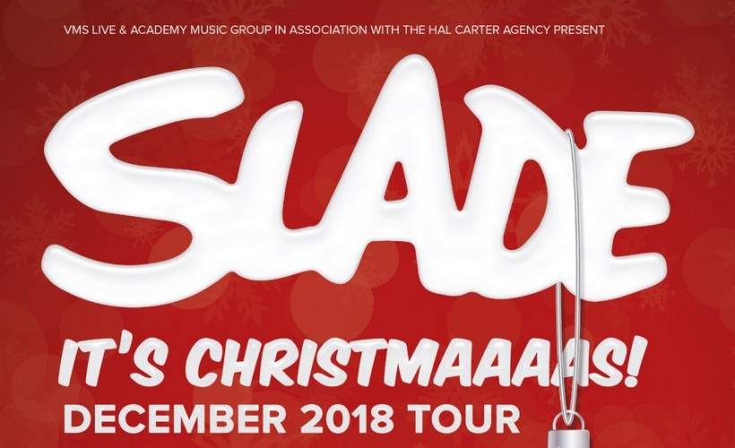 slade tickets - Slade Merry Christmas Everybody