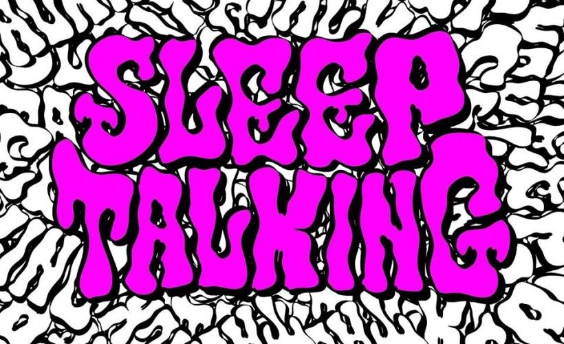 Sleeptalking tickets