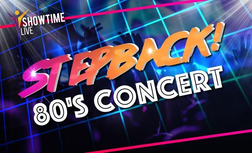 Stepback 80s tickets