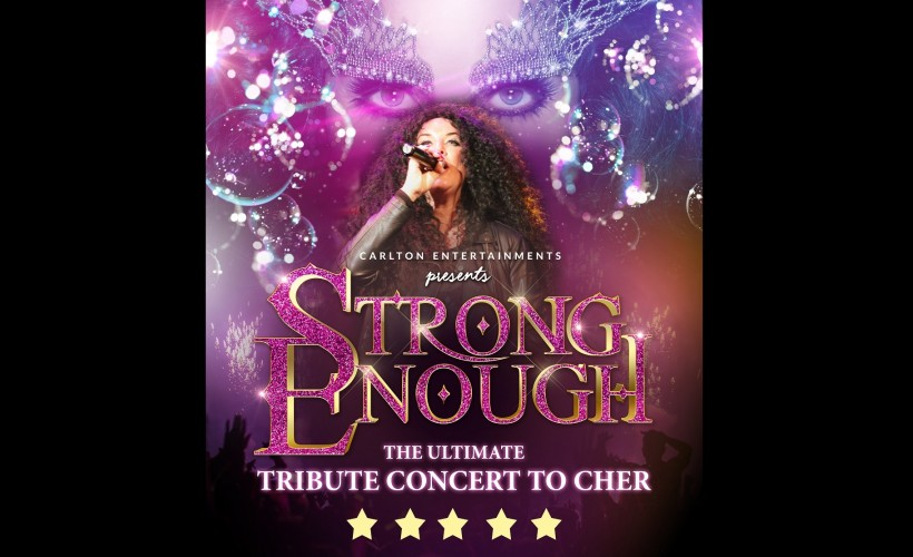 Strong enough- Ultimate tribute concert to Cher tickets