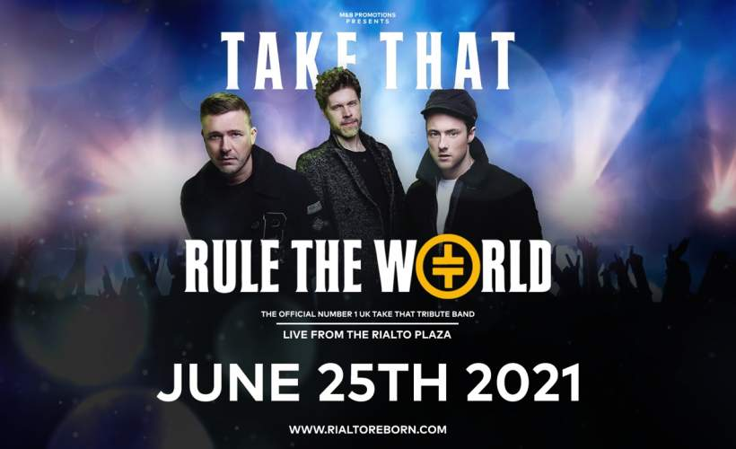 Take That - Rule The World (Tribute) tickets