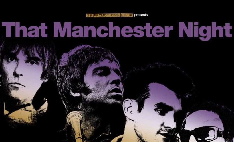 That Manchester Night Feat..The Clone Roses + Oasish + The Smiths Ltd tickets