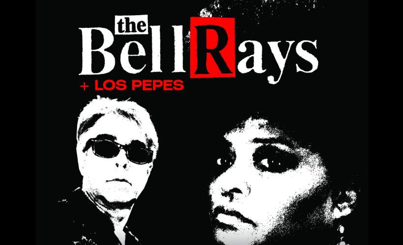 The BellRays tickets