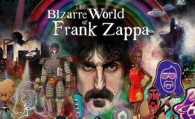 The Bizarre World of Frank Zappa tickets