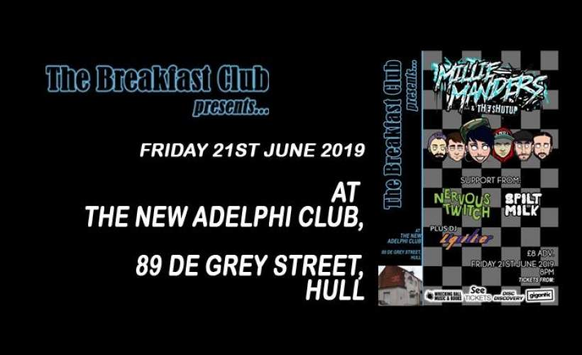 The Breakfast Club presents: Millie Manders and The Shut Up plus support tickets