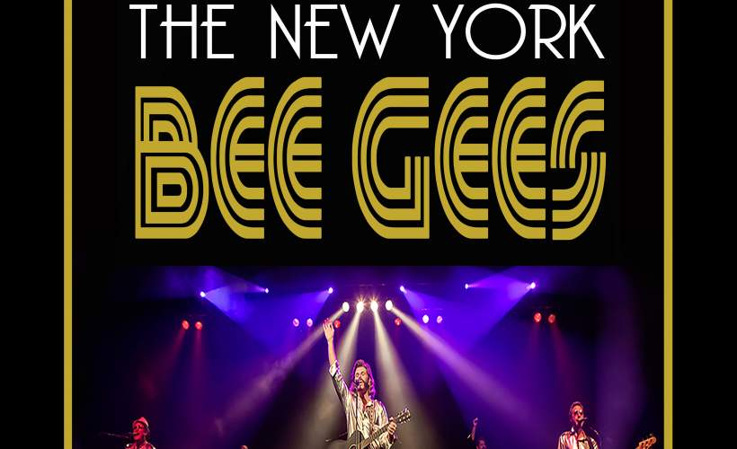 The New York Bee Gees tickets