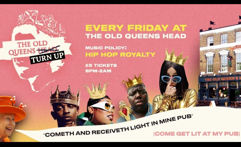 The Old Queens Turn Up: Hip-Hop Royalty Every Friday tickets