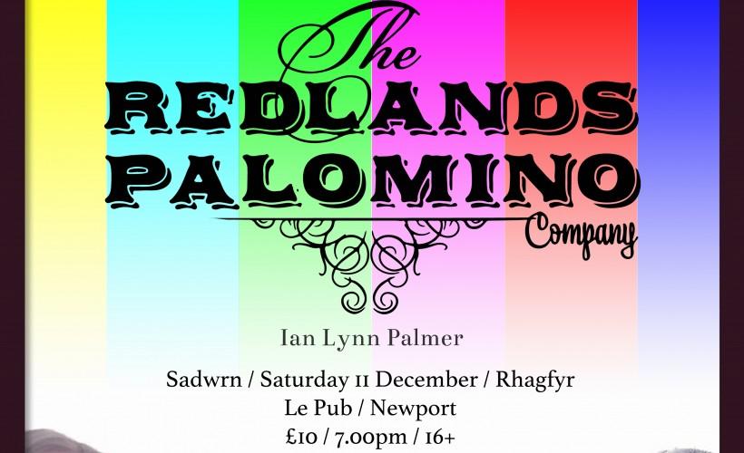 The Redlands Palomino Company  tickets