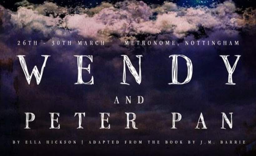 The Television Workshop presents    Wendy and Peter Pan Tickets